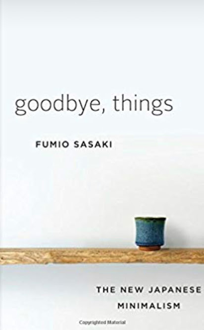 Goodbye, things how to become a minimalist book