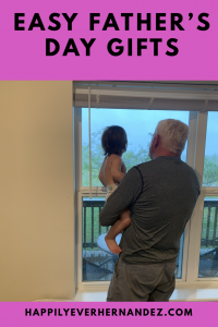 easy fathers day gifts grandfather looking out window with grandson