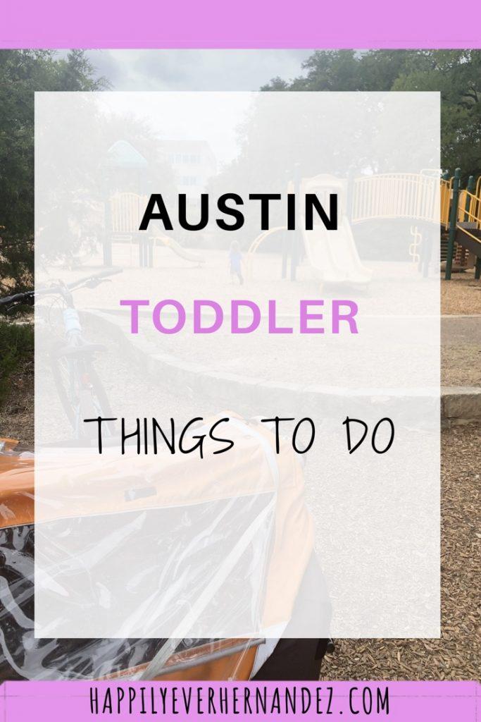 Austin toddler things to do